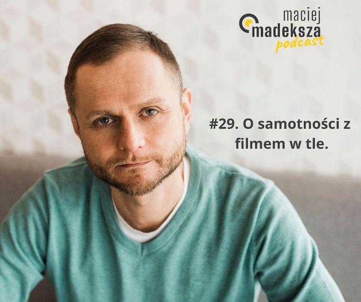 #29. O samotności z filmem w tle. 5