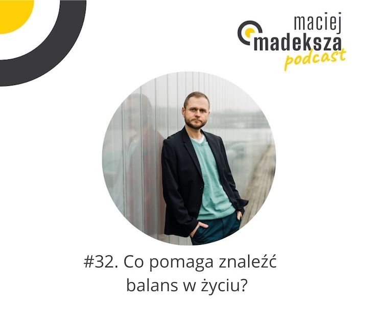 #33. Co pomaga znaleźć balans w życiu? 9