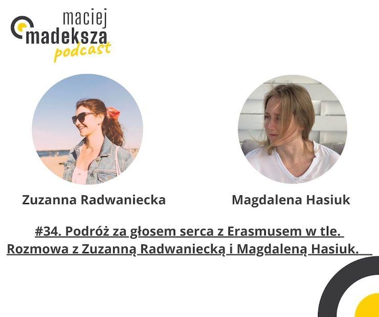 #34. Podróż za głosem serca z Erasmusem w tle. Rozmowa z Zuzanną Radwaniecką i Magdaleną Hasiuk. 8